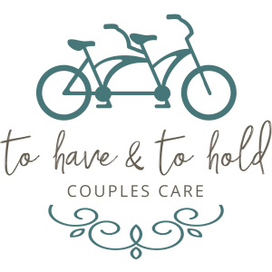 To Have and To Hold Couples Care